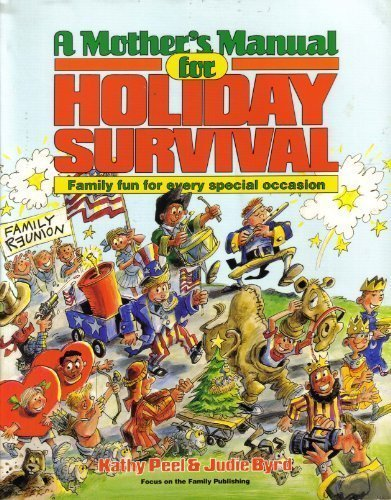 9781561790401: A Mother's Manual for Holiday Survival