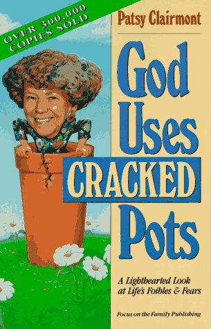 9781561790517: GOD USES CRACKED POTS