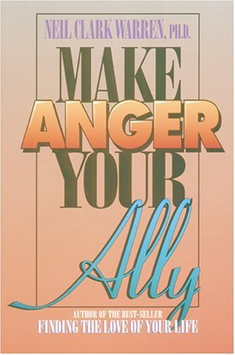 9781561791217: Make Anger Your Ally