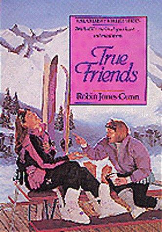True Friends (The Christy Miller Series #7): Robin Jones Gunn
