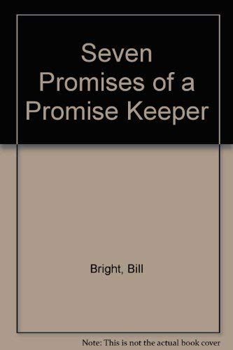 Seven Promises of a Promise Keeper/Cassettes (1561792233) by James Dobson; Gary Smalley; Gary Oliver