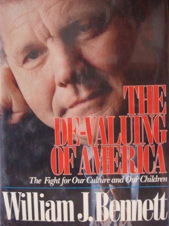 9781561792245: The De-Valuing of America: The Fight for Our Culture and Our Children