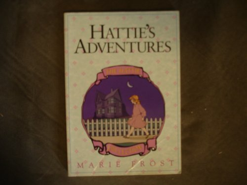 HATTIE'S ADVENTURE (Hattie Collection, Book 4) (1561792616) by Thomas Nelson