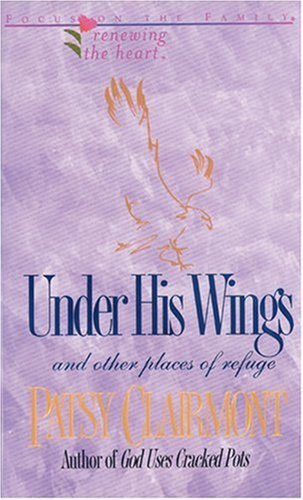 9781561792795: Under His Wings (Renewing the Heart)