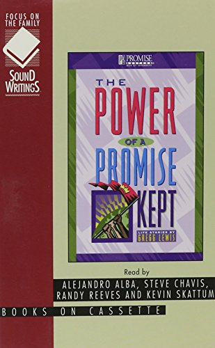 9781561793570: The Power of a Promise Kept