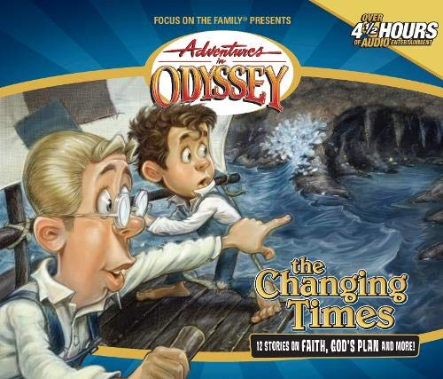 9781561793808: Changing Times (Adventures in Odyssey #22)
