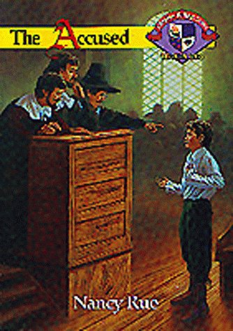 9781561793983: The Accused (Christian Heritage Series: The Salem Years #4)