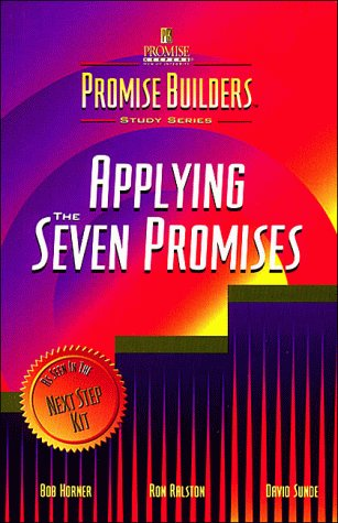 The Promise Builders Study Series: Applying the Seven Promises