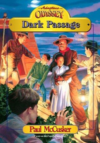 9781561794744: Dark Passage (Adventures in Odyssey Fiction Series #9)