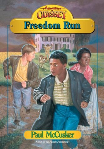 Freedom Run (Adventures in Odyssey Fiction Series #10) (1561794759) by McCusker, Paul