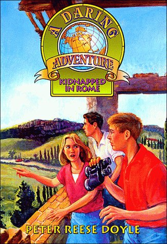 9781561794805: Kidnapped in Rome (Daring Adventure)