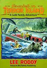 Stranded on Terror Island (The Ladd Family: Roddy, Lee