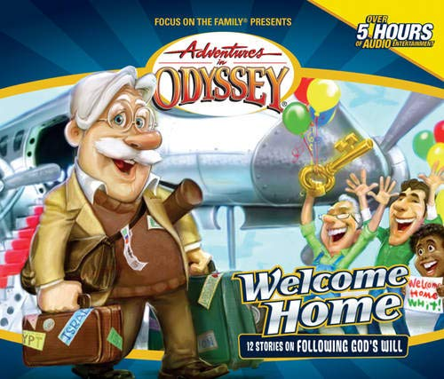 9781561795642: Welcome Home (Adventures in Odyssey #28)