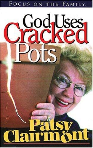 9781561795840: God Uses Cracked Pots