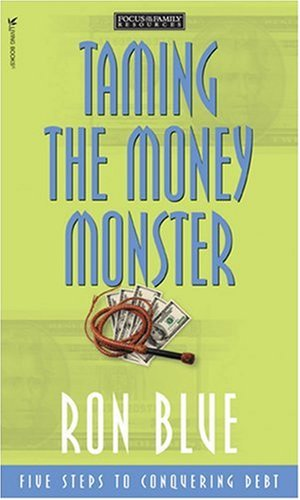 9781561795871: Taming the Money Monster: 5 Steps to Conquering Debt