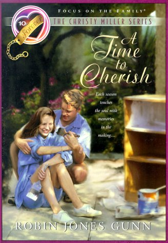 9781561797318: A Time to Cherish (The Christy Miller Series #10)
