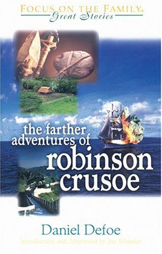 9781561797646: Farther Adventures of Robinson Crusoe (Great Stories)
