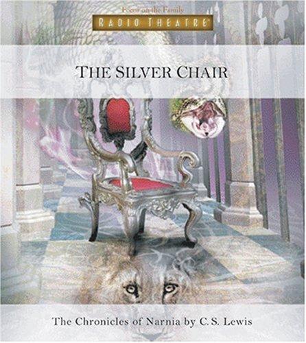 9781561797929: The Silver Chair (Radio Theatre)
