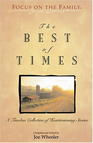 9781561797943: The Best of Times: A Classic Collection of Timeless Tales (Great Stories)
