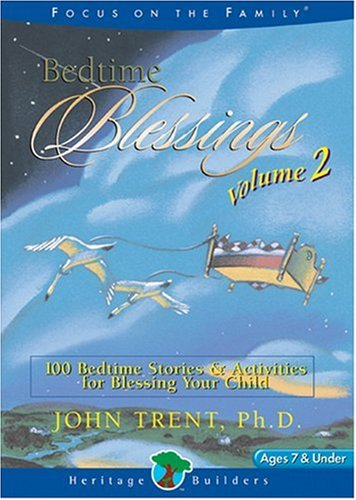 Bedtime Blessings, Volume 2: 100 Bedtime Stories: Trent, John T.