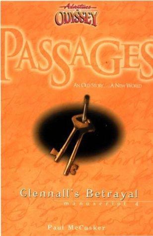 9781561798087: Glennall's Betrayal (Adventure in Odyssey)