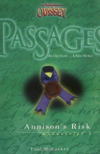 9781561798094: Annison's Risk (Passages 3: From Adventures in Odyssey)