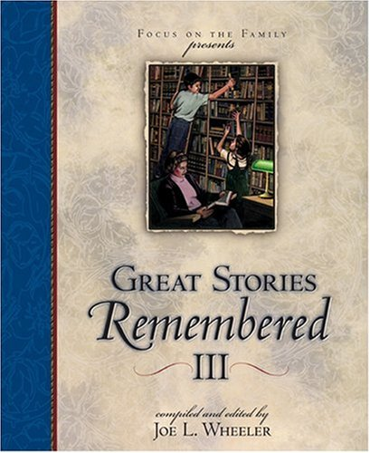 9781561798353: Great Stories Remembered III