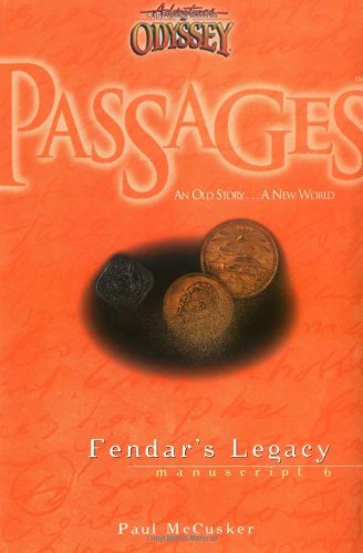 Fendar's Legacy (Passages 6: From Adventures in Odyssey) (1561798452) by McCusker, Paul