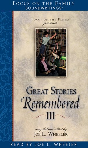 Great Stories Remembered III (1561798797) by Wheeler, Joe L.