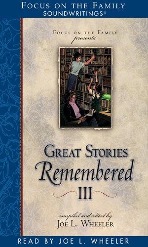 Great Stories Remembered III (9781561798797) by Joe L. Wheeler