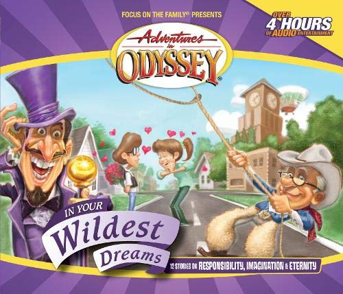 In Your Wildest Dreams (Adventures in Odyssey) (9781561798872) by AIO Team