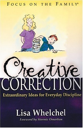 9781561799015: Creative Correction (Focus on the Family Book)