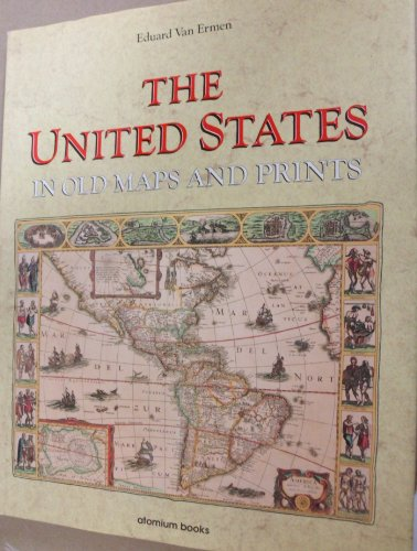 9781561820153: The United States in Old Maps and Prints (U.S. Old Maps Series)
