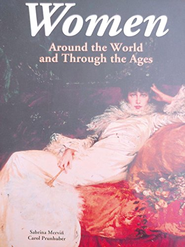 9781561820160: Women: Around the World and Through the Ages