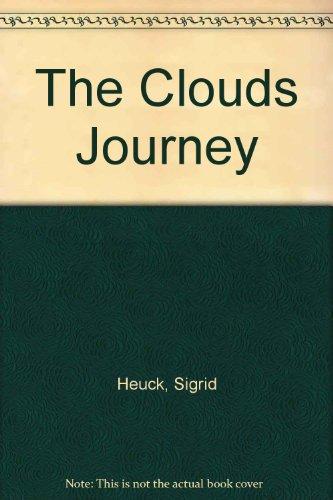 The Clouds Journey: Sigrid Heuck; Philomena