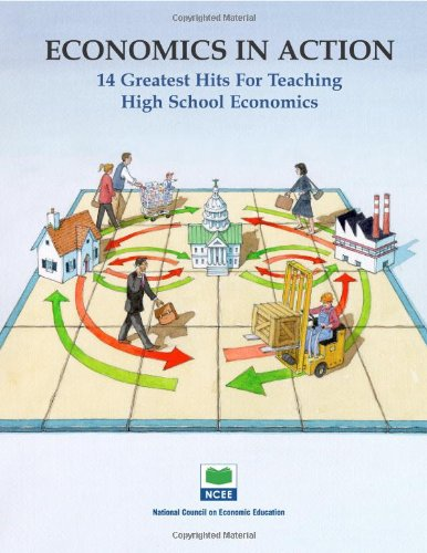 9781561830862: Economics in Action: 14 Greatest Hits for Teaching High School Economics