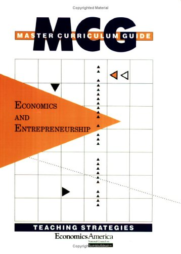Master Curriculum Guide: Economics and Entrepreneurship (Master: John E. Clow,