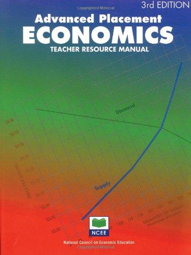 Advanced Placement Economics: Teacher Resource Manual: John S. Morton