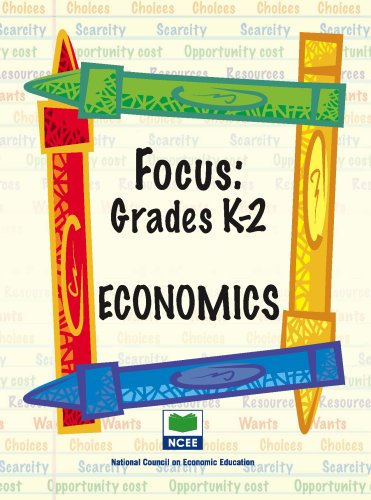 Focus: Economics - Grades K-2 (Focus (National Council on Economic Education)) (1561836214) by Geanie Channell; Barbara Flowers; Martha Hopkins; Barbara Phipps; Debbie Shearer