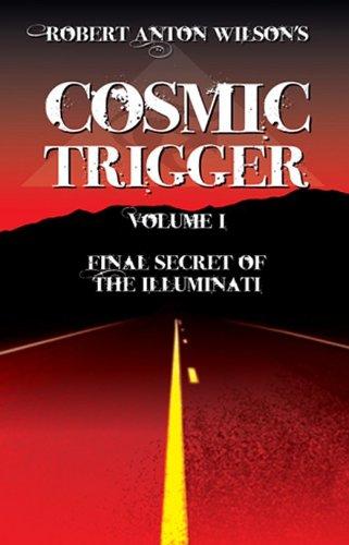 9781561840038: Cosmic Trigger I: Final Secret of the Illuminati