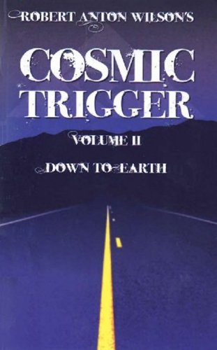 9781561840113: Cosmic Trigger, Vol. 2: Down To Earth