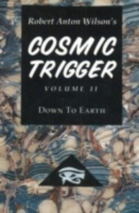 9781561840212: Cosmic Trigger 2: Down to Earth