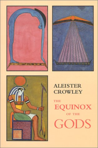 9781561840281: The Equinox of the Gods: The Official Organ of the A.-.A.-.