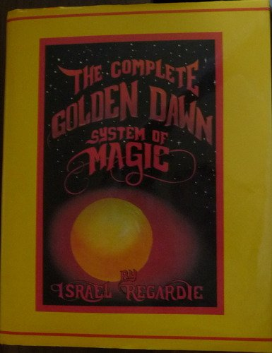 9781561840373: Complete Golden Dawn System of Magic