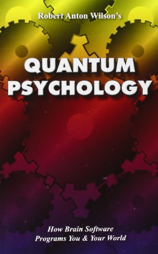 9781561840717: Quantum Psychology: How Brain Software Programs You and Your World