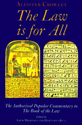 The Law is for All. The Authorized: CROWLEY, Aleister (