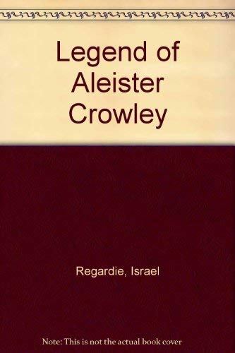 9781561841141: Legend of Aleister Crowley