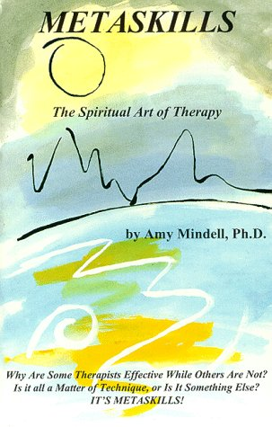 9781561841196: Metaskills: The Spiritual Art of Therapy