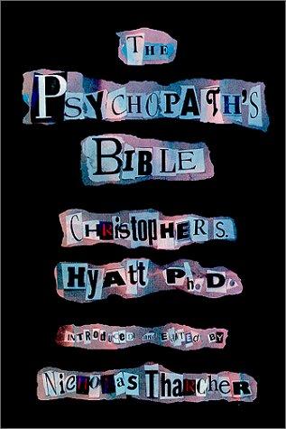 Psychopath's Bible: Christopher S. Hyatt