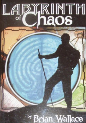 Labyrinth of Chaos: Brian Wallace
